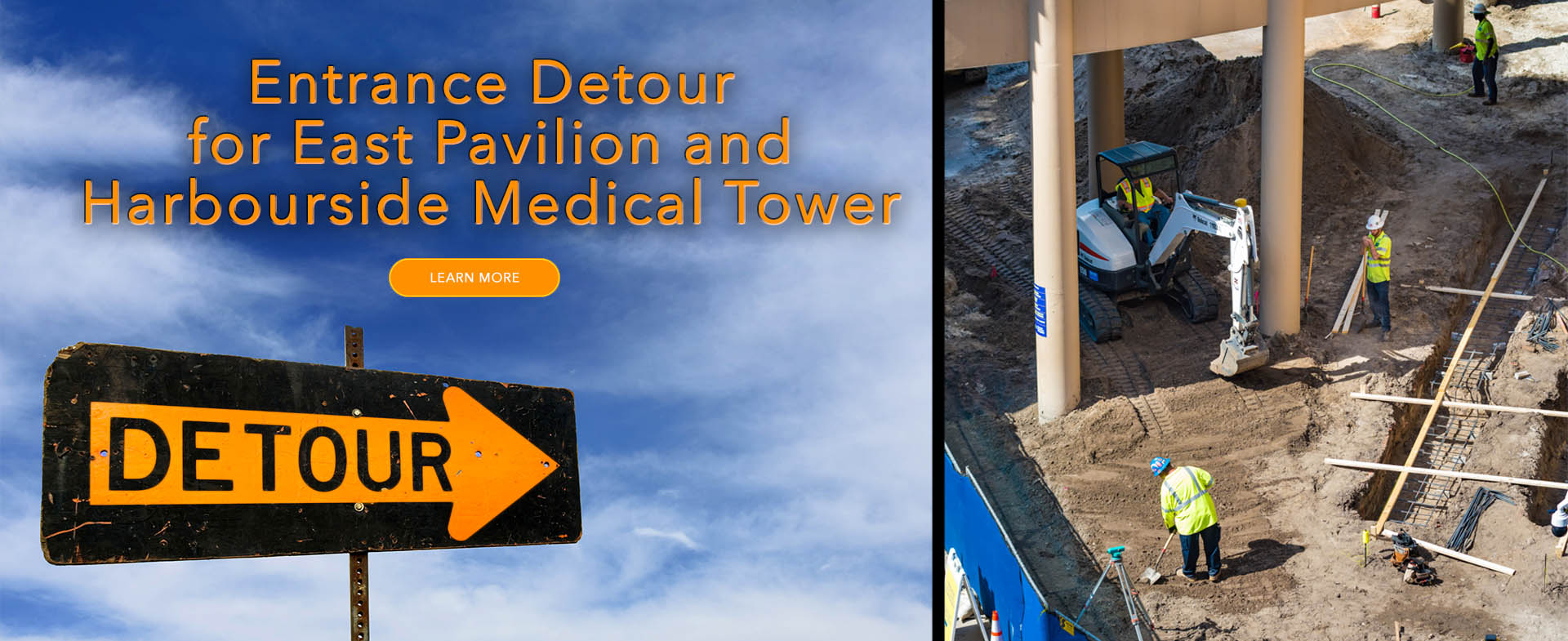Detour for East Pavilion and Harbourside Medical Tower Entrances