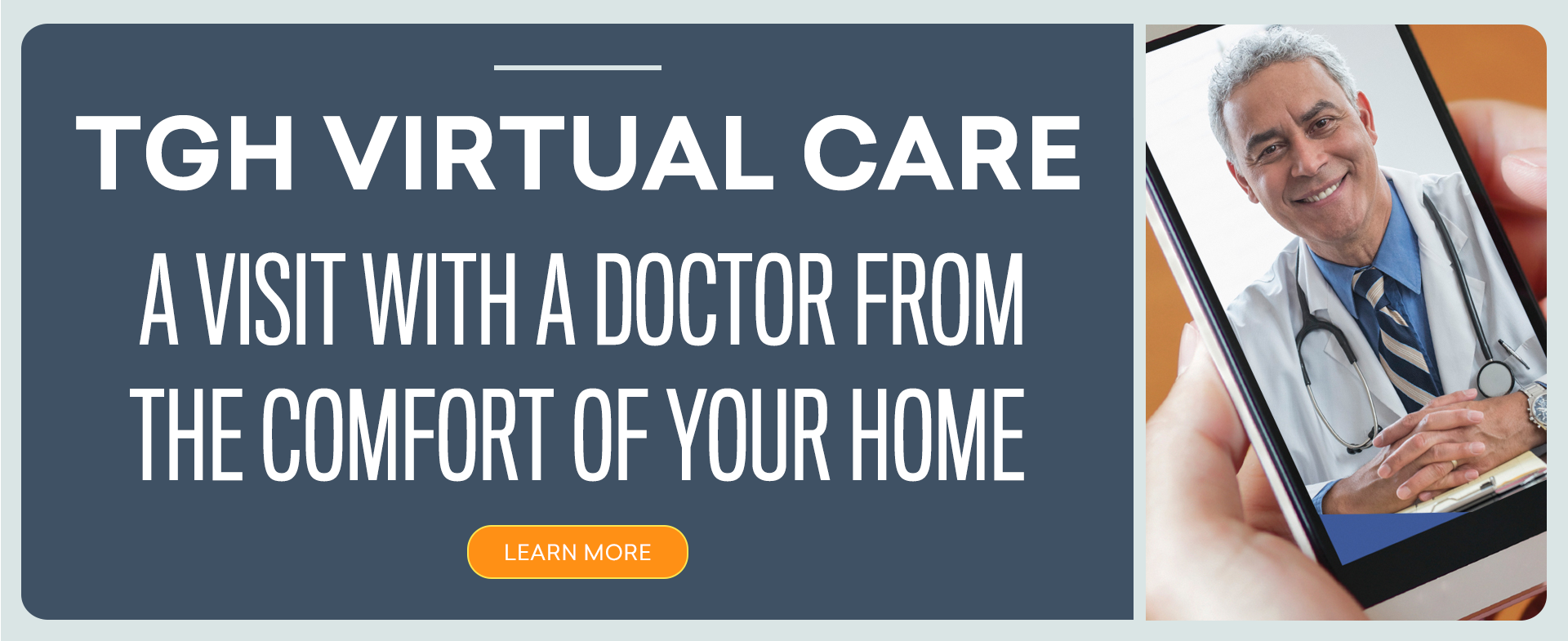 TGH Virtual Care A visit with a doctor from the comfort of your home