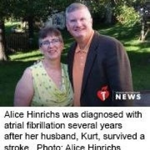 Alice Hinrichs was diagnosed with atrial fibrillation several years after her husband, Kurt, survived a stroke.
